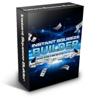 Instant Squeeze Builder Private Label Rights