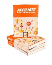 Affiliate Marketing Excellence Private Label Rights