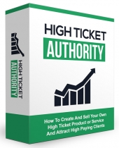 High Ticket Authority Private Label Rights