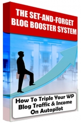 Set And Forget Blog Booster System Private Label Rights