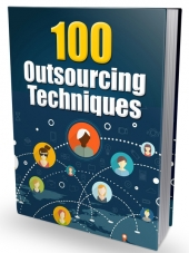 100 Outsourcing Techniques Private Label Rights