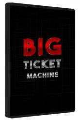 Big Ticket Machine Private Label Rights