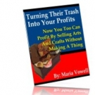 Turning Their Trash Into Your Profits Private Label Rights