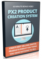 PX2 Product Creation System Private Label Rights