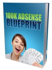 100K Google Adsense Blueprint Pack Private Label Rights