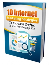 10 Internet Marketing Strategies to Increase Traffic Private Label Rights