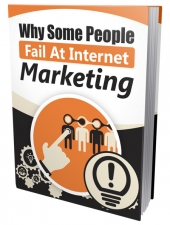 Why Some People Fail At Internet Marketing Private Label Rights