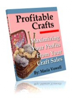 Maximizing Your Profits From Your Craft Sales
