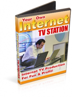 Your Own Internet TV Station