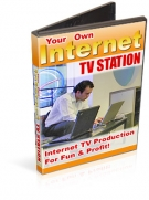 Your Own Internet TV Station Private Label Rights