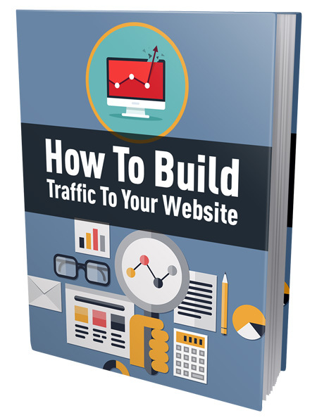 How To Build Traffic To Your Website