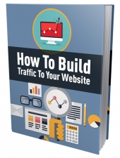 How To Build Traffic To Your Website Private Label Rights