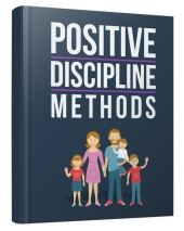 Positive Discipline Methods Private Label Rights