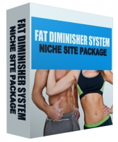 Fat Diminisher Niche Site Package Private Label Rights