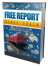 Free Report Money Train Private Label Rights
