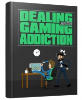 Dealing with Gaming Addiction Private Label Rights