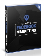 Magnetic Facebook Marketing Private Label Rights