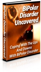 BiPolar Disorder Uncovered Private Label Rights