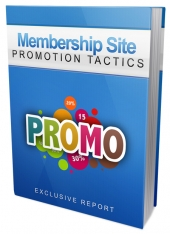 Membership Site Promotion Tactics Private Label Rights