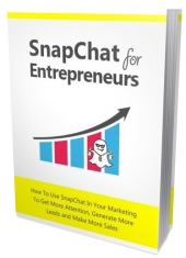 Snapchat For Entrepreneurs Private Label Rights