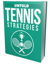 Untold Tennis Strategies Private Label Rights