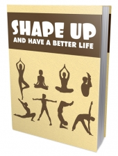 Shape Up And Have A Better Life Private Label Rights