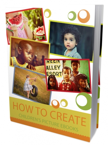 New How To Create Childrens Picture Ebooks