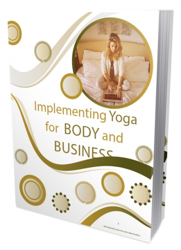 Implementing Yoga For Body And Business