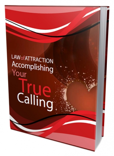 LOA - Accomplishing Your True Calling