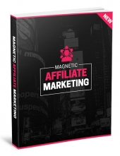 Magnetic Affiliate Marketing Private Label Rights