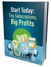 Tiny Subscriptions Big Profits Private Label Rights