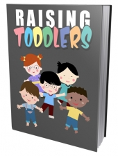 Raising Toddlers Private Label Rights
