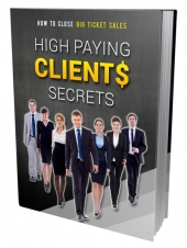 High Paying Clients Secrets Private Label Rights