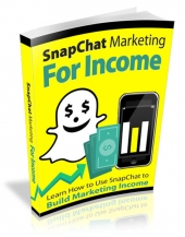 SnapChat Marketing For Income Private Label Rights