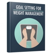 Goal Setting For Weight Management Private Label Rights
