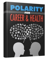 Polarity for Career & Health Private Label Rights