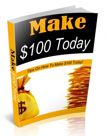 Make $100 Today