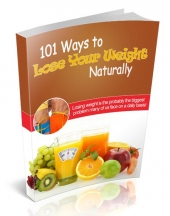 101 Ways to Lose Your Weight Naturally Private Label Rights