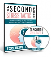Ten Second Stress Tactic Videos Private Label Rights