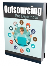 Outsourcing For Beginners Private Label Rights