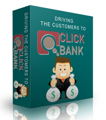Driving The Customers To Clickbank