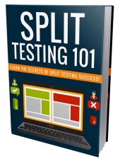 Split Testing 101 Private Label Rights