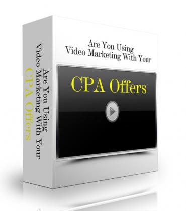 Are You Using Video Marketing With Your CPA Offers