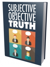 Subjective & Objective Truth Private Label Rights
