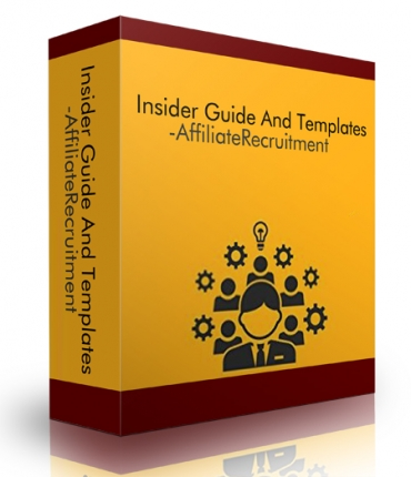 Insider Guide And Templates - Affiliate Recruitment