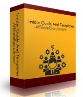 Insider Guide And Templates - Affiliate Recruitment Private Label Rights