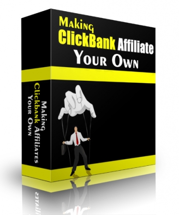 Making Clickbank Affiliates Your Own