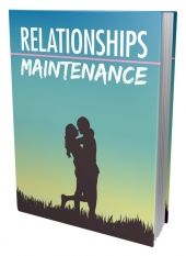 Relationships Maintenance Private Label Rights