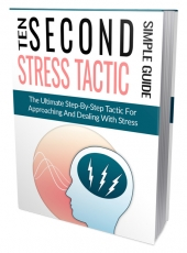 Ten Second Stress Tactic Private Label Rights