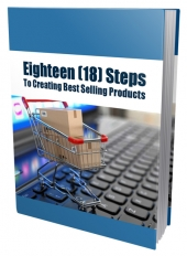 Eighteen Steps To Creating Best Selling Products Private Label Rights
